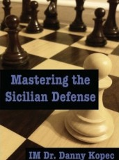 Mastering the Sicilian Defense
