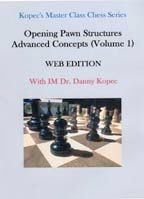 Opening Pawn Structures Advanced Concepts Volume 1